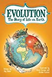 Jay (Jay S. ). Hosler Evolution: The Story of Life on Earth