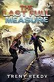 The Last Full Measure (Divided We Fall, Book 3)