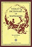 Tooley's dictionary of mapmakers