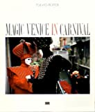 Magic Venice in Carnival (8872000122) by Roiter, Fulvio