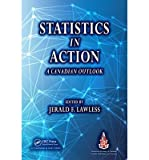 img - for [(Statistics in Action: A Canadian Outlook )] [Author: Jerald F. Lawless] [Apr-2014] book / textbook / text book