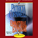 Unnatural Exposure (       UNABRIDGED) by Patricia Cornwell Narrated by C.J. Critt