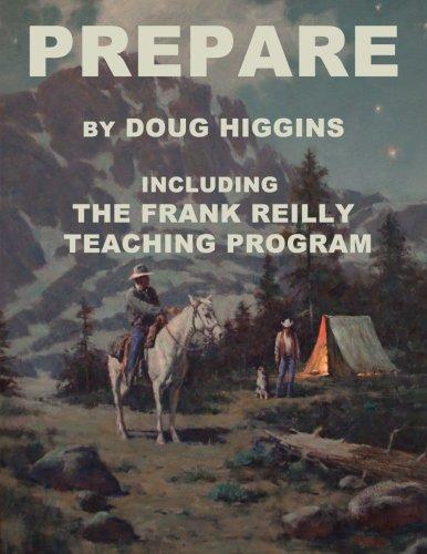 Prepare: by Doug Higgins