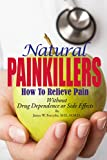 img - for Natural Painkillers: Without Drug Dependence or Side Effects book / textbook / text book