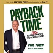 Payback Time: Eight Steps to Outsmarting the System That Failed You and Getting Your Investments Back on Track | [Phil Town]