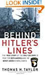 Behind Hitler's Lines: The True Story...