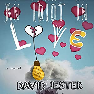 An Idiot in Love Audiobook