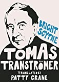 img - for Bright Scythe: Selected Poems by Thomas Transtr mer book / textbook / text book