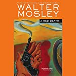 A Red Death: An Easy Rawlins Mystery (       UNABRIDGED) by Walter Mosley Narrated by Michael Boatman