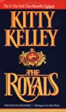 The Royals (0446605786) by KITTY KELLEY