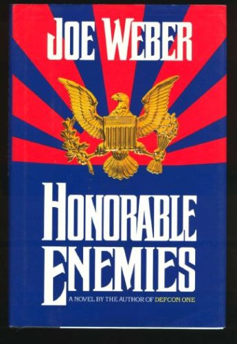 Honorable Enemies, JOE WEBER