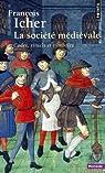La société médiévale : Codes, rituels et symboles
