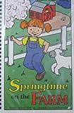 Springtime on the Farm