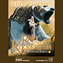 Ravkikkerten Audiobook by Philip Pullman Narrated by Grete Tulinius