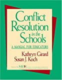 img - for Conflict Resolution in the Schools: A Manual for Educators book / textbook / text book