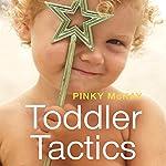 Toddler Tactics | Pinky McKay
