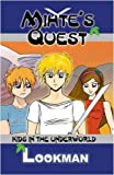Mihte's Quest: Kids in the Underworld