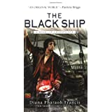 The Black Ship: A Novel of Crosspointe ~ Diana Pharaoh Francis