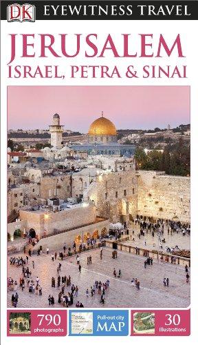 DK Eyewitness Travel Guide Jerusalem, Israel, Petra & Sinai (Eyewitness Travel Guides)