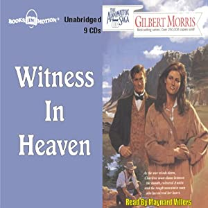 Witness in Heaven: Appomattox Series #10 | [Gilbert Morris]