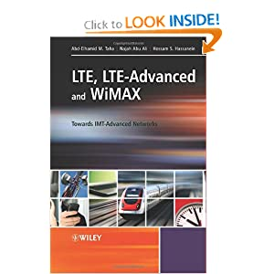LTE, LTE-Advanced and WiMAX: Towards IMT-Advanced Networks: Abd