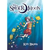 The Spider Moon: Book 1 (DFC Library)by Kate Brown