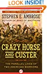 Crazy Horse and Custer: The Parallel...