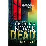 Dead Giveaway (The Stillwater Trilogy, Book 2) ~ Brenda Novak