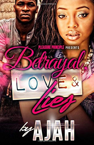 Betrayal, Love & Lies
