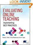 Evaluating Online Teaching: Implement...
