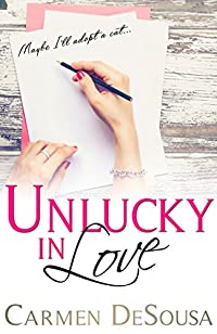 Unlucky In Love by Carmen DeSousa ebook deal
