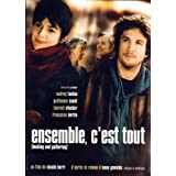Ensemble, c'est tout (Original French with English Subtitles)