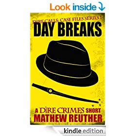 Day Breaks (Dire Calls Book 1)
