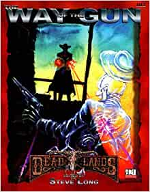 Deadlands: The Way of the Gun (d20 system; PEG1112): Pinnacle