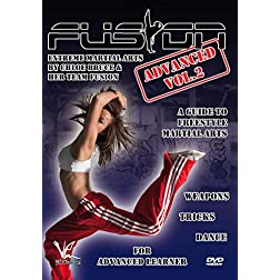 Fusion - Extreme Martial Arts Advanced Volume 2: Weapons, Tricks, & Dance