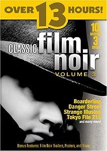 Classic Film Noir, Vol. 3 - 10 Movie Pack