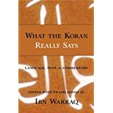 What the Koran Really Says ~ Ibn Warraq
