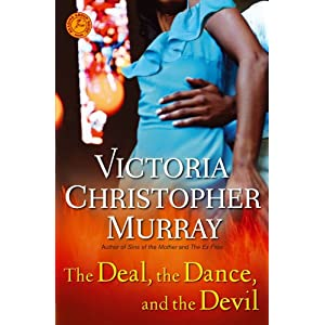 The Deal, the Dance, and the Devil: A Novel