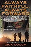 img - for Always Faithful, Always Forward: The Forging of a Special Operations Marine book / textbook / text book