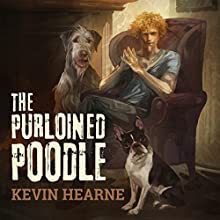 The Purloined Poodle Audiobook by Kevin Hearne Narrated by Luke Daniels