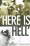 Here Is Hell: Canada's Engagement in Somalia Grant Dawson