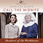 Shadows of the Workhouse: Call the Mi...