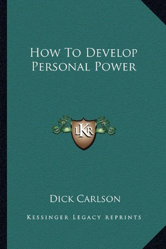 How to Develop Personal Power