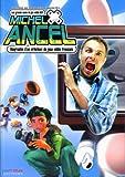 echange, troc Michel Ancel - 2. Biographie d'un créateur de jeux vidéo français