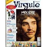VIRGULE N? 1 du 01-10-2003 MOLIERE - LES INTERJECTIONS - L'ETYMOLOGIE - LA PONCTUATION - CORNIFLEUR - LE MOT DU...