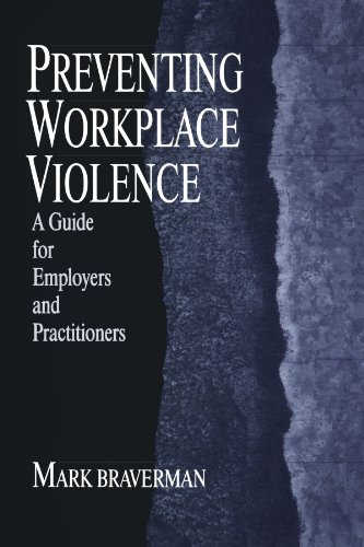 Preventing Workplace Violence: A Guide for Employers