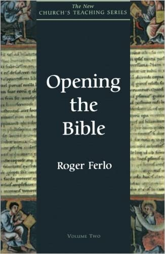 Opening the Bible (New Church's Teaching Series)