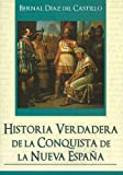 img - for Historia Verdadera De La Conquista de la Nueva Espa a (Grandes Novelas (Tomo)) (Spanish Edition) book / textbook / text book