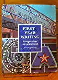 img - for First-Year Writing: Perspectives on Argument (2012 UTA custom, 3rd edition) book / textbook / text book