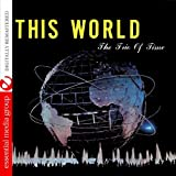 This World (Johnny Kitchen Presents the Trio of Time